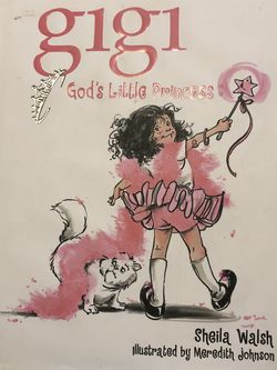 Gigi God's Little Princess By Sheila Walsh Christian Book for Sale in Smyrna,  TN
