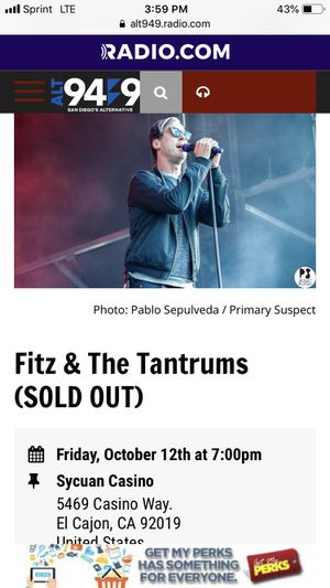 3rd row 2 tickets tonight fitz and the tantrum Sycuan Casino for Sale in Poway, CA