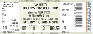 Tyler Perry's MADEA'S FAREWELL TOUR TICKETS !!!!!! for Sale in St. Louis, MO