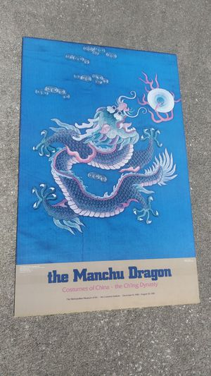 """Manchu Dragon Exhibition Poster **40.00 Firm** 1981 Metropolitan Museum of Art Costumes of China 36"""" x 24"""" for Sale in Orlando, FL"""