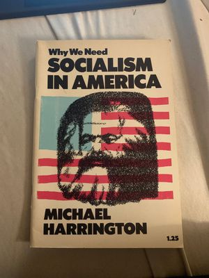 Why We Need Socialism In America by Michael Harrington- Printed 1970 for Sale in Bellevue, WA