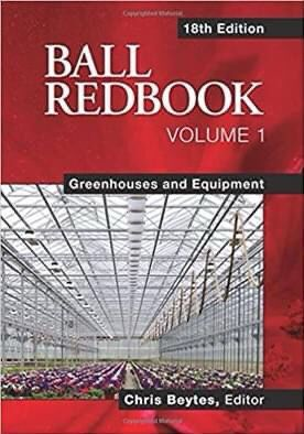 Ball RedBook: Greenhouses and Equipment (1) Eighteenth Edition, 18th edition by Chris Beytes (Editor) for Sale in El Cerrito, CA