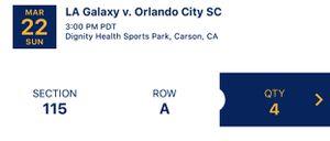 3/22: LA Galaxy vs Orlando City SC Tickets for Sale in Gardena, CA
