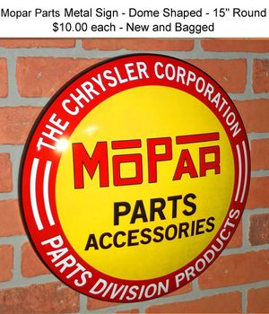 Mopar Parts Accessories Metal Sign - Dome Shape - New and Bagged for Sale in Gresham, OR