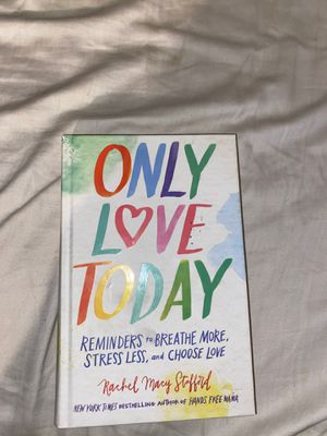 Only Love Today by Rachel Macy Stafford for Sale in San Clemente, CA