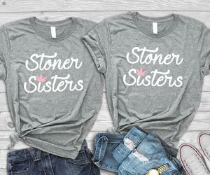 Womens stoner sisters bff tees for Sale in Presque Isle, ME