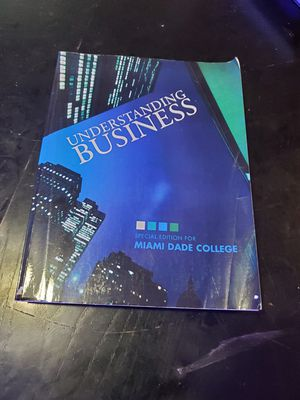 Understanding Business MDC Miami Dade College Edition Text Book for Sale in Miami, FL