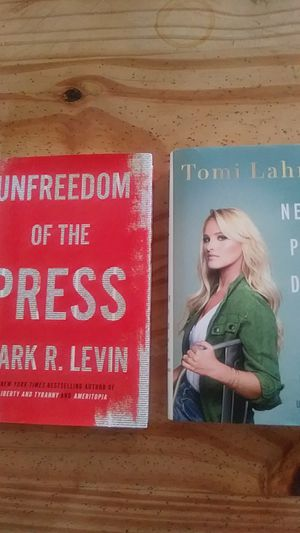 "2 NEW BOOKS~ recently released""Unfreedom of the Press"" by Mark R. Levin and""NeverPlay Dead·How the Truth Makes You Unstoppable"" by Tomi Lahren for Sale in Artesia, CA"