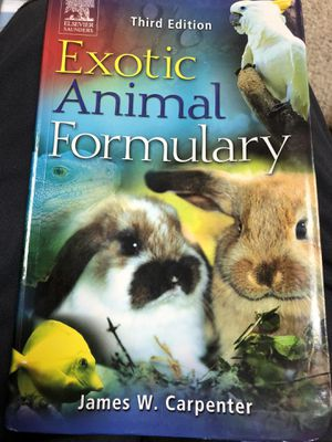 Third edition exotic animal formulary for Sale in East Moline, IL