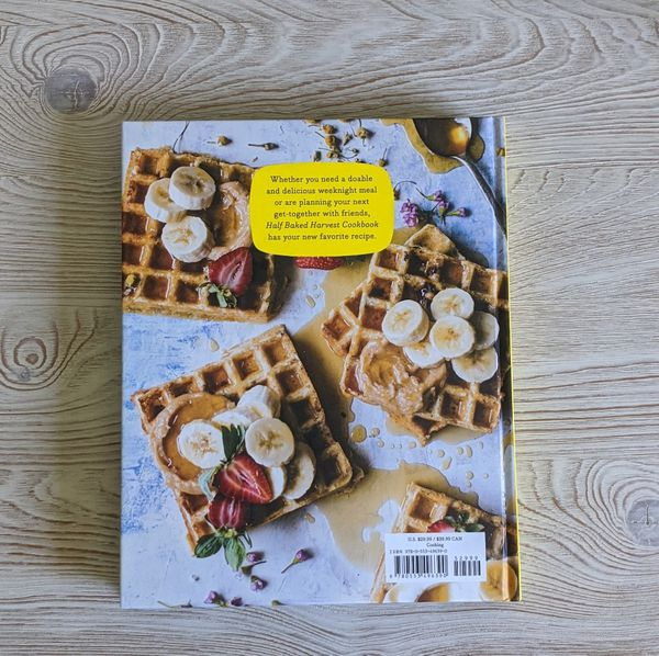 Half Baked Harvest Cookbook Recipes from my Barn in the Mountains