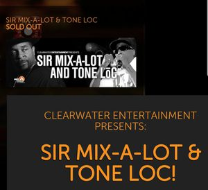 Sir Mix-A-Lot &Tone Loc Nov. 1st for Sale in Sumner, WA