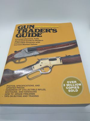 Gun Trader's Guide, Thirty-Seventh Edition: A Comprehensive, Fully Illustrated Guide to Modern Collectible Firearms with Current Market Values for Sale in Bloomington, CA