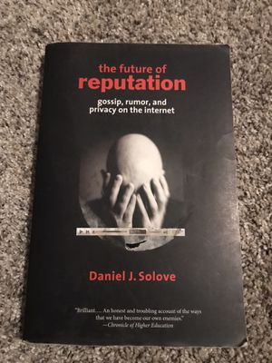 The Future Of Reputation by Daniel Solove for Sale in San Diego, CA