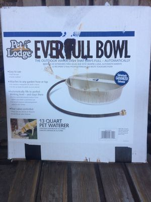 Ever full dog water bowl for Sale in Corning, CA