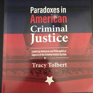Paradoxes In American Criminal Justice By Tracy Tolbert for Sale in Long Beach, CA