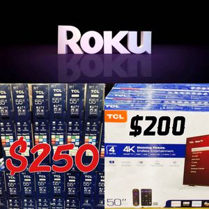 Tcl Roku 4k tv party 50 inch $200 & 55 inch $250 for Sale in Pasadena, CA