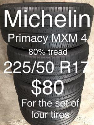 4 Michelin tires 225/50 R17 for Sale in San Leandro, CA