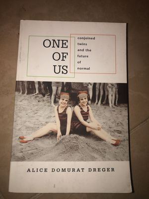 One of Us : Conjoined twins and the future of normal by Alice Domurat Dreger for Sale in Tempe, AZ