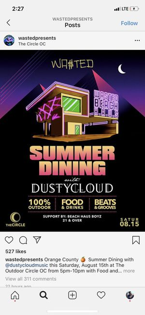 Wasted Presents Summer Dining with DUSTYCLOUD postponed to 08/22 for Sale in Huntington Beach, CA
