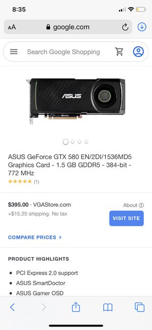 ASUS G-FORCE GTX-580 for Sale in Stockton, CA