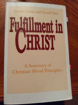 Fulfillment in Christ (Germain Grisez & Russell Shaw) for Sale in Rogers, MN