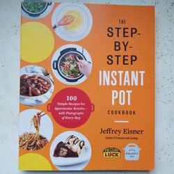 Cookbook: The Step-by-Step Instant Pot Cookbook for Sale in Seattle,  WA