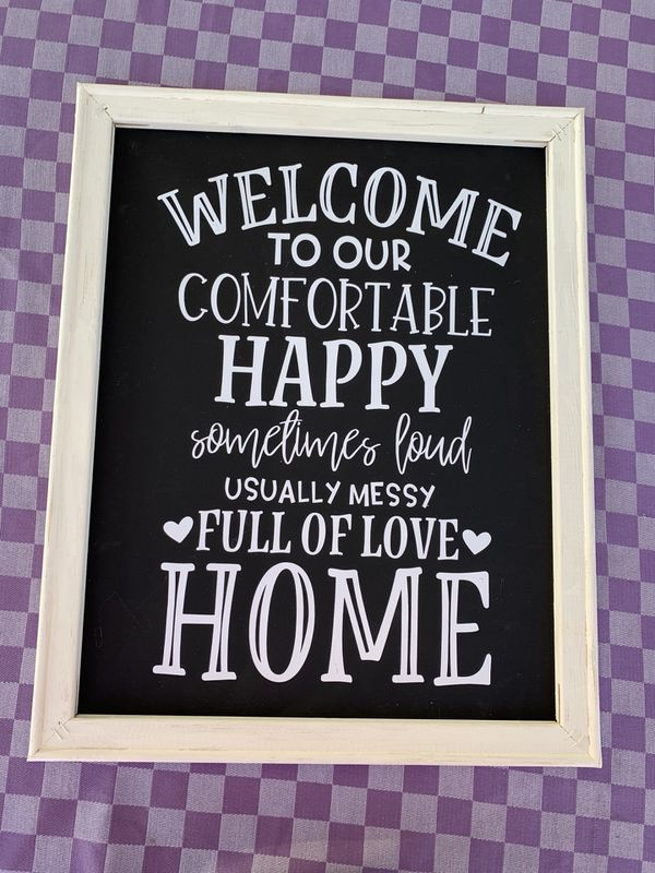Welcome to our home inviting sign