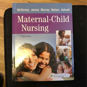 Maternal Child nursing fifth edition Elsevier for Sale in Wenatchee, WA