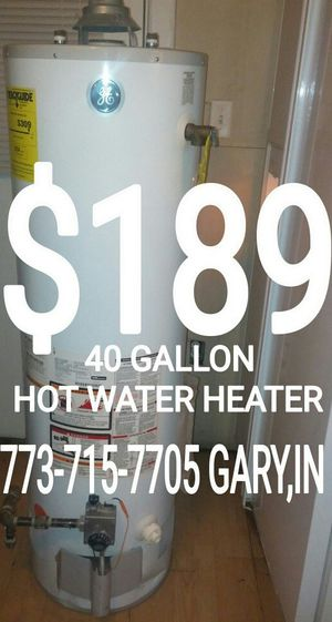773-715-77O.FIVE GARY,IN HOT WATER HEATER TANK WASHER DRYER STOVE FURNACE FRIDGE refrigerator BOILER for Sale in Chicago, IL