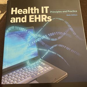 Health IT And EHRs Principles And Practice Sixth Edition for Sale in Boca Raton, FL