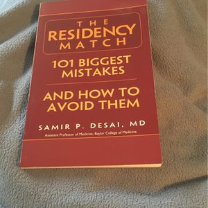 THE RESIDENCY MATCH - 101 Biggest Mistakes . And How To Avoid Them . for Sale in Dunwoody, GA