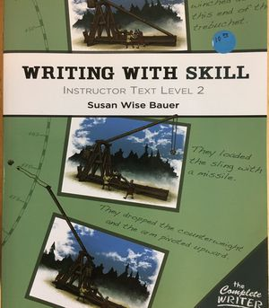 Writing With Skill — Instructor Text Level 2, Susan Wise Bauer for Sale in Virginia Beach, VA