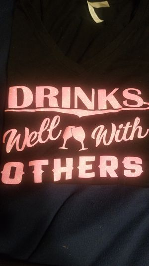 Drinks Well With Others Tshirt XL for Sale in Pomona, CA