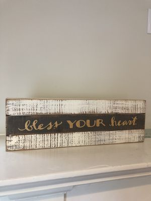 """""""bless your heart"""" sign! for Sale in San Luis Obispo, CA"""
