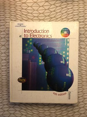 Introduction to Electronics by Gates (Fourth Edition) for Sale in South Pasadena, CA