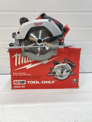 Milwaukee M18 18-Volt Lithium-Ion Cordless 6-1/2 in. Circular Saw (Tool-Only) for Sale in Bakersfield, CA