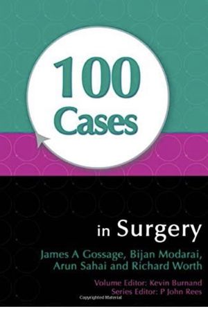 100 Cases in Surgery by James A. Gossage for Sale in Hollywood, FL