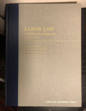 Labor Law: A Problem-Based Approach (2nd Ed.) for Sale in Seattle, WA