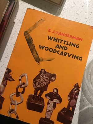 Whittling and Woodcarving book for Sale in Tempe, AZ
