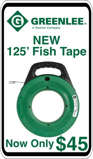 BRAND NEW - Greenlee 125' Steel Fish Tape - We accept trades & Credit Cards - AzBE Deals for Sale in Sun City, AZ