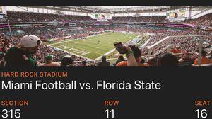 Two Miami Hurricanes Tickets Vs. FSU (Section 315 row 11) for Sale in Miami, FL