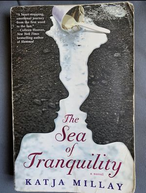 The Sea of Tranquility by Katja Millay for Sale in Daly City, CA