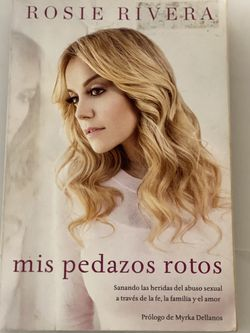 Book: Mis Pedazos Rotos By Rosie Rivera for Sale in Houston,  TX