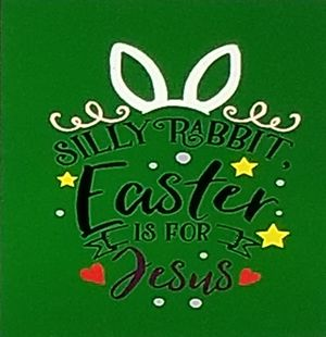 Silly rabbit Easter is for Jesus shirt for Sale in Florence, MS