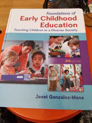 Foundations of Early Childhood Education: Teaching Children in a Diverse Society Book by Janet Gonzalez-Mena for Sale in Vallejo, CA