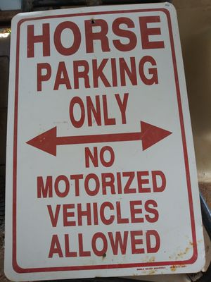 HORSE PARKING SIGN - METAL for Sale in Los Lunas, NM
