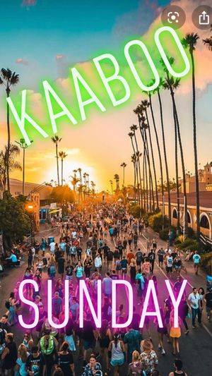 KAABOO. •. SUNDAY. • HANG LOOSE GA. • $75 EACH for Sale in Los Angeles, CA
