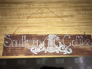 Southern Coffee homemade sign for Sale in Nederland, TX