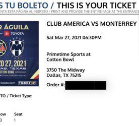 **Club America Vs Monterrey in Dallas, March 27, 2021** for Sale in Dallas,  TX
