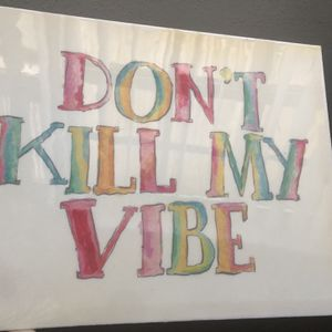 Don't Kill My Vive Painting for Sale in Fort Lauderdale, FL